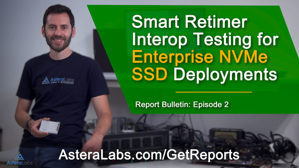Smart Retimer Interop Testing for Enterprise NVMe SSD Deployments