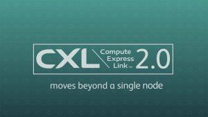 CXL 2.0™ Overview